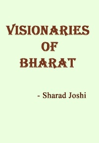 Visionaries of Bharat
